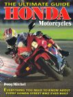 Honda Motorcycles: The Ultimate Guide by Doug Mitchel C100 CA95 CB92 cub cb77 CL